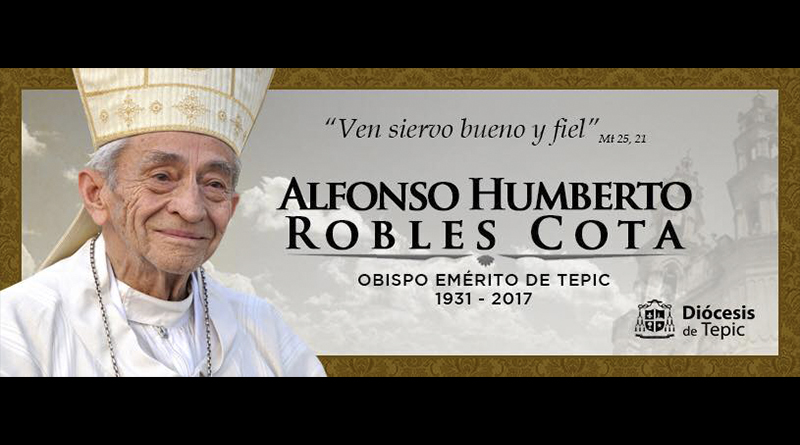 Descanse en Paz Mons. Alfonso Humberto Robles Cota