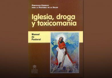 Iglesia, Droga y Toxicomanía   Manual de Pastoral